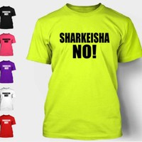 Sharkeisha No! T-Shirt Anti-Violence Crazy Youtube Funny Houston Shirt Tee NEON