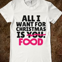 ALL I WANT FOR CHRISTMAS IS YOU FOOD INFINITY T-SHIRT (BLACK PINK ART 12137)