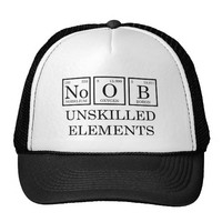 truckers cap noob unskilled elements