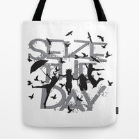 Seize the day Tote Bag by Cindys