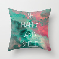 Be Happy and Smile Throw Pillow by Louise Machado