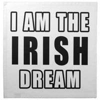 I am the Irish Dream