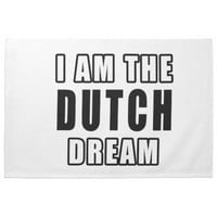 I am the Dutch Dream