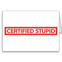 Certified Stupid Stamp Greeting Card