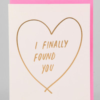 I Finally Found You Card - Urban Outfitters