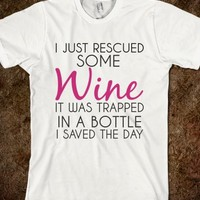Rescued Some Wine Regular T-Shirt