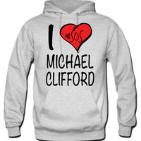 I Love Michael Clifford 5 Seconds Of Summer Hoodie - TeeeShop
