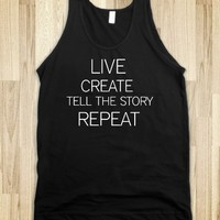 LIVE CREATE TELL THE STORY REPEAT