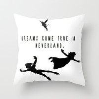 Dreams Come True In Neverland. Throw Pillow by ParadiseApparel