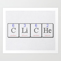 CLiCHe Art Print by LacyDermy
