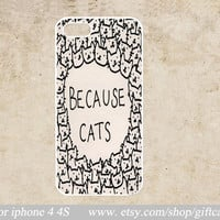 cat iPhone 5c Case,because cat iPhone 5s Case,iPhone 5 Case, iPhone 5 5s 5c Hard Case,cover skin case for iphone 5/5c/5s case,Personalized