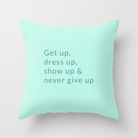 Never Give Up Throw Pillow by cooledition
