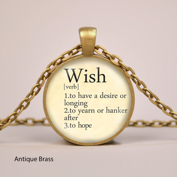 Wish Dictionary Definition Pendant from RiverwalkDesigns