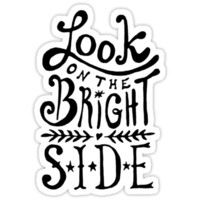 Look On The Bright Side T-Shirts & Hoodies