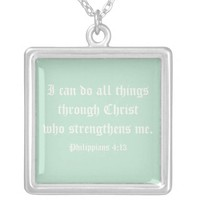 I can do all things through Christ. Necklace
