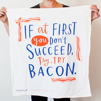 "Try, Try Bacon Dish Towel, 30""x30"", cotton screen printed dish towel, bacon towel"