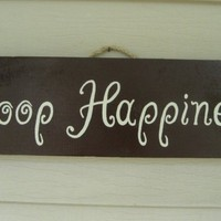 Poop Happiness Sign by jocedesigns on Etsy