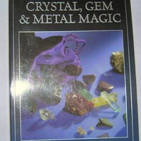 Cunningham's Encyclopedia Of Crystal, Gem, & Metal Magic by Scott Cunngham at Every Witch Way Online Shop