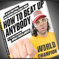 How To Beat Up Anybody - The Awesomer
