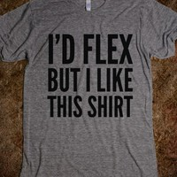 I'd Flex But I Like This Shirt (ida021441)-Athletic Grey T-Shirt